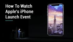 September is here, and so does the 2018 iPhone launch event. If you are craving to see it online, read this article and enjoy all the live feed of the event. Iphone App Development, Live Feed, Mobile App, Apple Iphone, Stuff To Do, Product Launch, Technology, Watch, Tech