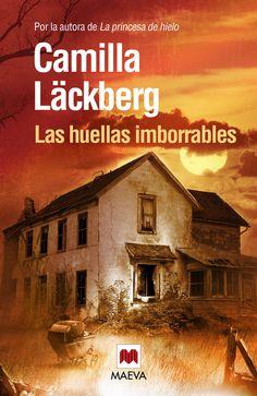 """Las huellas imborrables: """"Realmente he disfrutado de la lectura de este libro y Camilla Läckberg nos sorprende""""."""