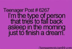 But then you either can't sleep again or a different dream and actually finish that one even tho it was bad