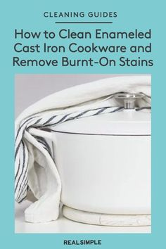 How to Clean Enameled Cast Iron Cookware—Plus the Trick for Removing Burnt-On Stains | While most enameled cast iron cookware is technically dishwasher-safe, to make it last for as long as possible, hand-washing is best. Here's the easiest way to clean Le Creuset cookware, as well as a fail-proof trick for scrubbing away burnt-on stains. #cleaningtips #cleanhouse #realsimple #stepbystepcleaning #cleaninghacks #cleaningguide