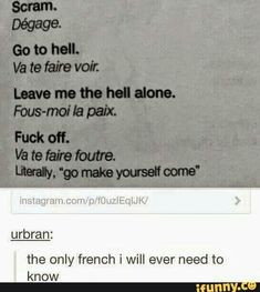 Welcome to French class // I think Go to hell is wrong(I might wrong tho) I thought hell was enfer