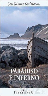 Paradiso e inferno, J.K.Stefànsson, Iperborea #Islanda