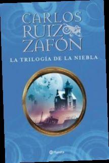 Ebook Pdf Epub Download La Trilogía De La Niebla By Carlos Ruiz Zafón