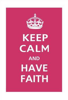 $16.95 Keep Calm and HAVE FAITH
