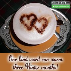 One kind word can warm three Winter months! Blame Quotes, Christian Singles, Single Dating, Kind Words, Winter Months, Sleep, Warm, Cute Words