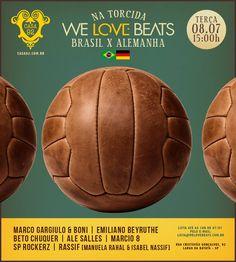 WE LOVE BEATS NA TORCIDA 08/07/2014
