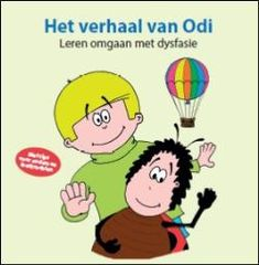 Buydens, Hilde. Het verhaal van Odi: leren omgaan met dysfasie. Plaats VESA 376.5 BUYD