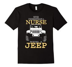 Nurse With A Jeep Graphic Tee. >> Click Visit Site to get yours hot Shirts…