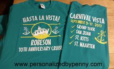 Cruise family or group shirts with your choice of colors and a custom design. 1 or 2 sides.