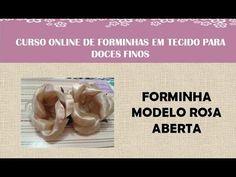 CURSO ONLINE DE FORMINHAS DE TECIDO- VÍDEO LIBERADO - MODELO ROSA ABERTA - YouTube
