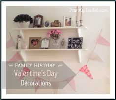 Family History Valentine's Day Decorations!! Use wedding pictures of grandparents and ancestors to decorate.