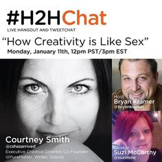 Ladies and gentleman the next #H2HChat is going to be one you won't want to miss. Not only are we going to cover two of the hottest topics on the planet (creativity and sex) but  Suzie and I be interviewing Courtney Smith Kramer (my WAY better half) for the debut of her new book coming out this year. Save your seat click registration link in my profile: