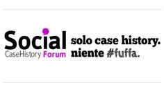 Il Social CaseHistory Forum 2012 giunge alla terza edizione