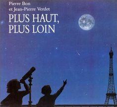 livre système solaire dès 5 ans : Plus haut, plus loin: Amazon.fr: Pierre Bon, Jean-Pierre Verdet: Livres
