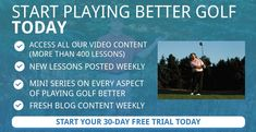 Free 30 day trial of more than 400 golf lessons on every aspect of the game. Luther Blacklock golf