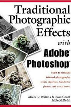 BOOK-1721 Traditional Effects With Photoshop. Photoshop tips. Nordic360.