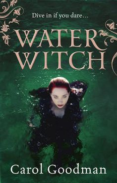 Book Chick City | Reviewing Urban Fantasy, Paranormal Romance & Horror | REVIEW: Water Witch by Carol Goodman (click for review)