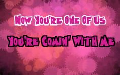 Blow by Ke$ha- Now you're one of us You're comin with me. #Kesha #Lyrics #Blow