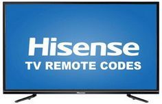 Remote Control Codes For Hisense TVs