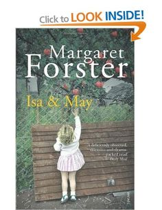 Isa and May: Amazon.co.uk: Margaret Forster: Books