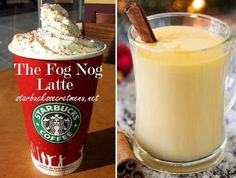Starbucks The Fog Nog Latte! Mmm eggnog. Recipe here: http://starbuckssecretmenu.net/starbucks-secret-menu-the-fog-nog-latte/