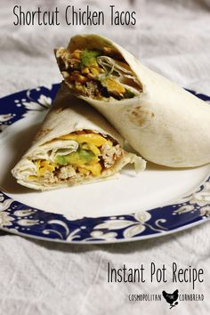 Shortcut Chicken Tacos | An Instant Pot Recipe from Cosmopolitan Cornbread