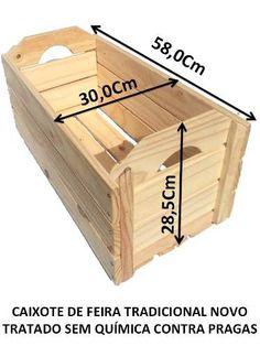 Caixote De Feira (o Tradicional Novo) - R$ 41,50 Woodworking Workshop, Woodworking Plans, Woodworking Projects, Pallet Boxes, Wood Boxes, Wood Crates, Wood Pallets, Planter Box Plans, Bois Diy