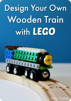 An easy, temporary way to turn any wooden train into a LEGO train. A fun design project for kids from Play Trains!