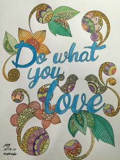 Coloring page using watercolor pans and watercolor pencils. Do what you love...