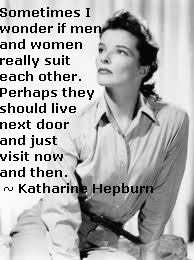 Sometimes I wonder if men and women really suit each other ~ Katherine Hepburn Kathrin Hepburn, Divorce Tattoo, Sometimes I Wonder, True Words, Strong Women, Love Quotes, Classy Quotes, Fabulous Quotes, Random Quotes