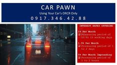 Collateral Loan Offering Car Pawn of ORCR Without Taking Your Car Interest as low as per month Terms of 24 and 36 months Fast loan release as 2 to. Collateral Loans, Fast Loans, Makati, Philippines, Car, Automobile, Autos, Cars