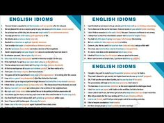 What is an idiom? Learn idiom definition, common idioms list and popular. What is an idiom? Learn idiom definition, common idioms list and popular sayings in English - English Learning Spoken, English Writing, English Words, English Quotes, English Grammar, English Language, Common English Idioms, Common Idioms, English Vocabulary