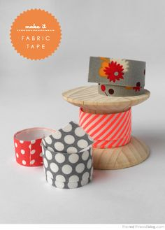 Make your own Fabric Tape...it's mind-blowingly simple!  You can even mix and match fabric scraps if you wish.  (the red thread)