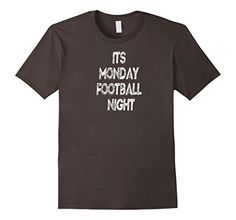 """Football fans get your """"Its Monday Football Night"""" t-shirt before next Monday. This shirt is printed and shipped by Amazon. Buy one today with this link only $10.96. https://www.amazon.com/dp/B01M0G634Z/ref=cm_sw_r_pi_dp_x_7R42xb2T6GNXS"""