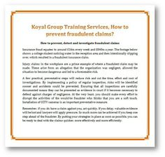 Koyal Group Training Services, How to prevent fraudulent claims?  http://koyaltraininggroup.org/ How to prevent, detect and investigate fraudulent claims https://www.facebook.com/koyaltraining