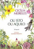 Palavras que fazem a diferença!: Poesias de Cecília Meireles no livro Ou isto ou aq...