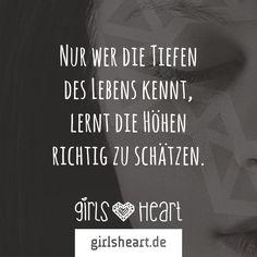 Mehr Sprüche auf: www.girlsheart.de  #trauer #freude #höhen #tiefen