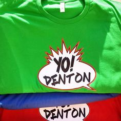 Yo Denton shirts are in!!! All sizes full color multiple colors.  These will go quick so comment which one you want.  We can deliver or you can pick up at @juicelabdentontx. Shout out to @awreadytx  Solamente $15 so you can afford multiples!  #yodenton #awreadytx #juicelab #denton #dentontx #dentoning #dentonite #unt #twu #wedentondoit #wddi