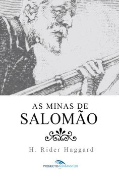 «As Minas de Salomão», de H. Rider Haggard. Tradução de Eça de Queirós.