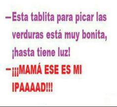 ¡Mamá es mi Ipad!
