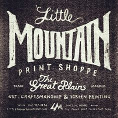Vintage/Typography inspiration: Little Mountain Print Shoppe
