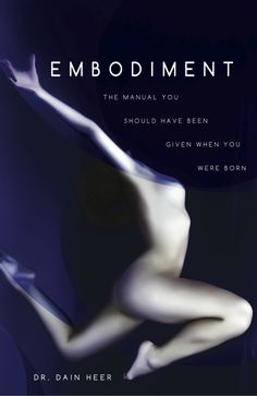 Embodiment: The Manual You Should Have Been Given When You Were Born This book will not be like any other book you have ever read about your body. The Body Book, This Book, Access Bars, Access Consciousness, Digital Text, Do You Really, Word Of The Day, Book Format, Audio Books