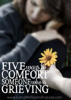 5 Ways to Comfort Someone Who is Grieving Vertical 1