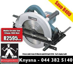 Be ready to tackle any #DIY project with this #musthave #Makita #Circular Saw 235mm 2000watt for only R2595 each at #PennypinchersKnysna . For more specials - click here: http://ablog.link/99c. T's & C's Apply, E&OE, while stock lasts.