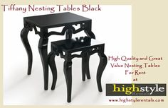 Get Rental Black Tiffany Nesting Table at High Style Rentals.
