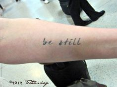 Tattoosday (A Tattoo Blog): Be Still    http://tattoosday.blogspot.com/2012/06/be-still.html