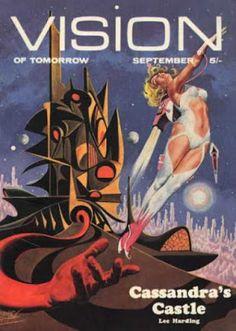 Les Pulps de SF - Vision of tomorrow - 1970 Science Fiction, Pulp Fiction, Pulp Magazine, Retro Futurism, Sci Fi Fantasy, Cover, Weird, Movie Posters, Culture