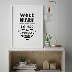 Work Hard and be Nice to People, Inspirational Poster, Scandinavian Print, Printable Quote, Office A