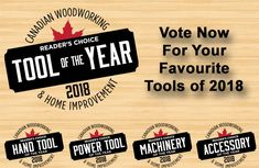 Vote now in the 3rd Annual Canadian Tool of the Year Award. Voting Ends November 30, 2018.