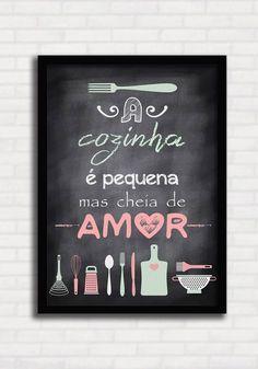 Poster Lousa - A Cozinha é Pequena mas Cheia de Amor - Sabrina Matias